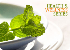 Health & Wellness Series Part II