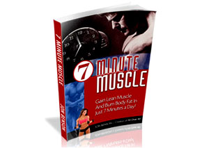 7 minute muscle review